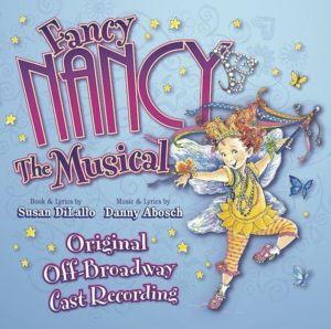 Fancy Nancy the Musical Original Off-Broadway Cast Recording