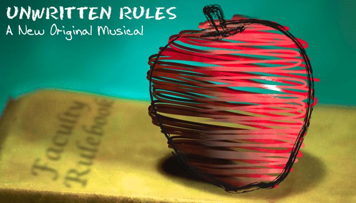 Unwritten Rules - A New Original Musical